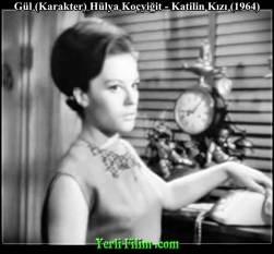 gul hulya kocyigit 0010 katilin kizi 1964